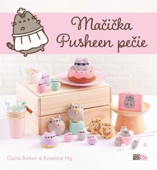 Mačička Pusheen pečie - Beltonová Claire, Ng Susanne [E-kniha]